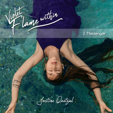 "Cover of ""Messenger"" from Violet Flame Within by Justine Quetzal"