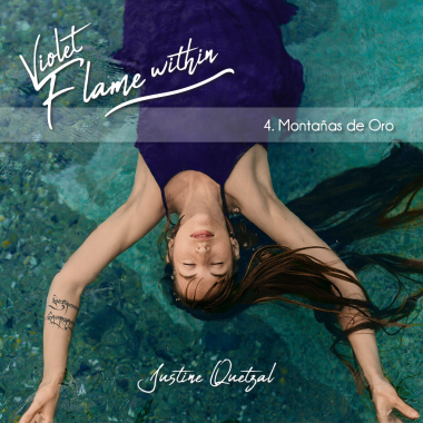 "Cover of ""Montañas de Oro"" from Violet Flame Within by Justine Quetzal"