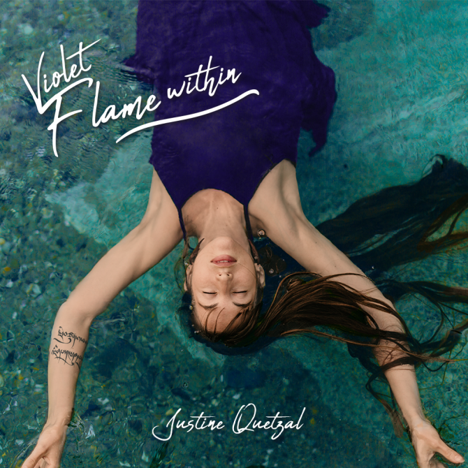 Cover of the album Violet Flame Within by Justine Quetzal