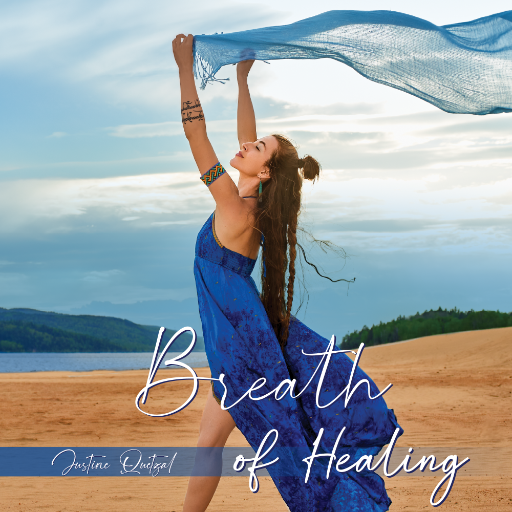 Cover of the album Breath of healing by Justine Quetzal